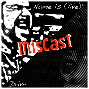 MisCast - Name Is Single
